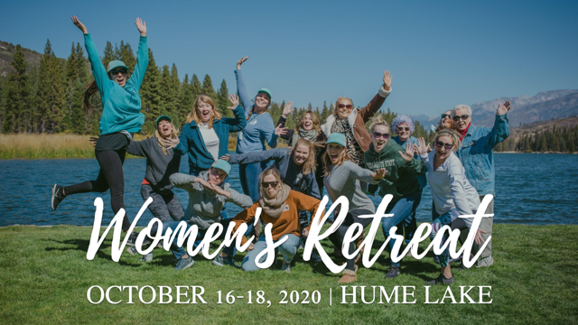 Hume Lake Women's Retreat