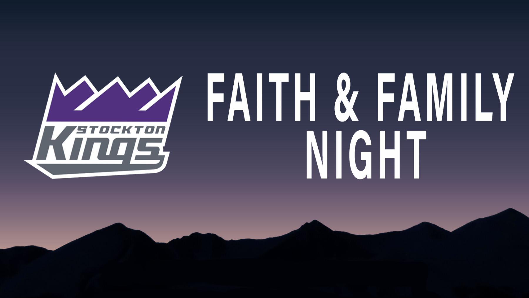 Stockton Kings Faith & Family Night