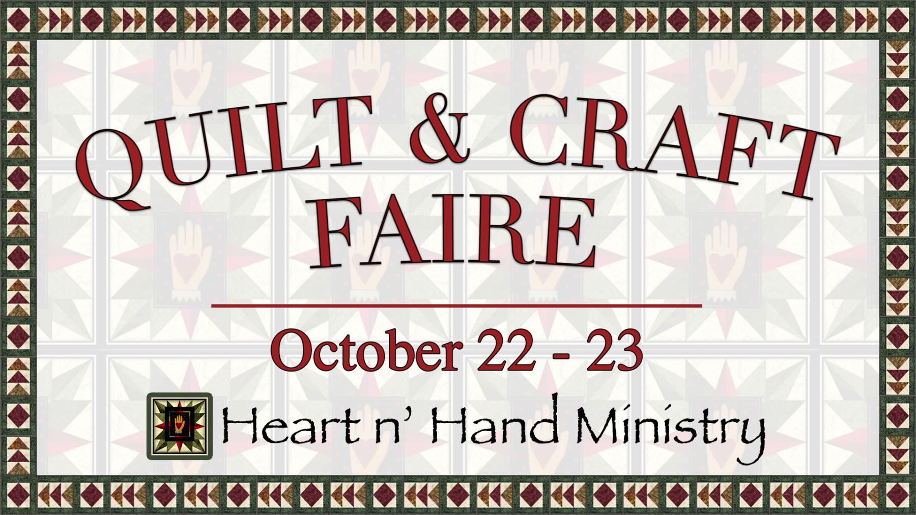 Heart & Hand Quilt and Craft Faire